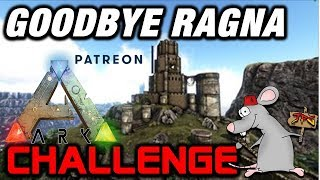 ARK CHALLENGE - SAYING GOODBYE TO RAGNAROK - PAINTING TIME