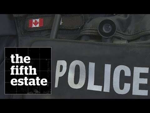 Police Body Cameras In Canada : Caught On Camera - The Fifth Estate