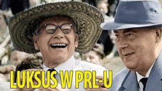 Jak żyła władza w PRL-u? [Ciekawostki Historyczne #57]