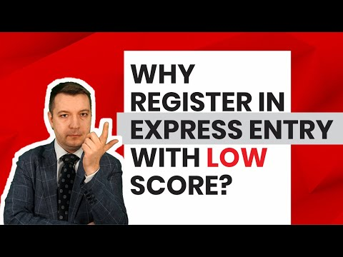 Applying For Express Entry With Low Score. Is It Worth It?