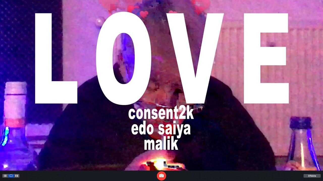 "consent2k x edo saiya x malik - ""love"" (video)"