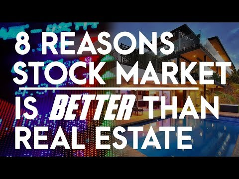 8-reasons-why-stock-market-is-better-than-real-estate-market-|-stock-vs-real-estate-for-beginners