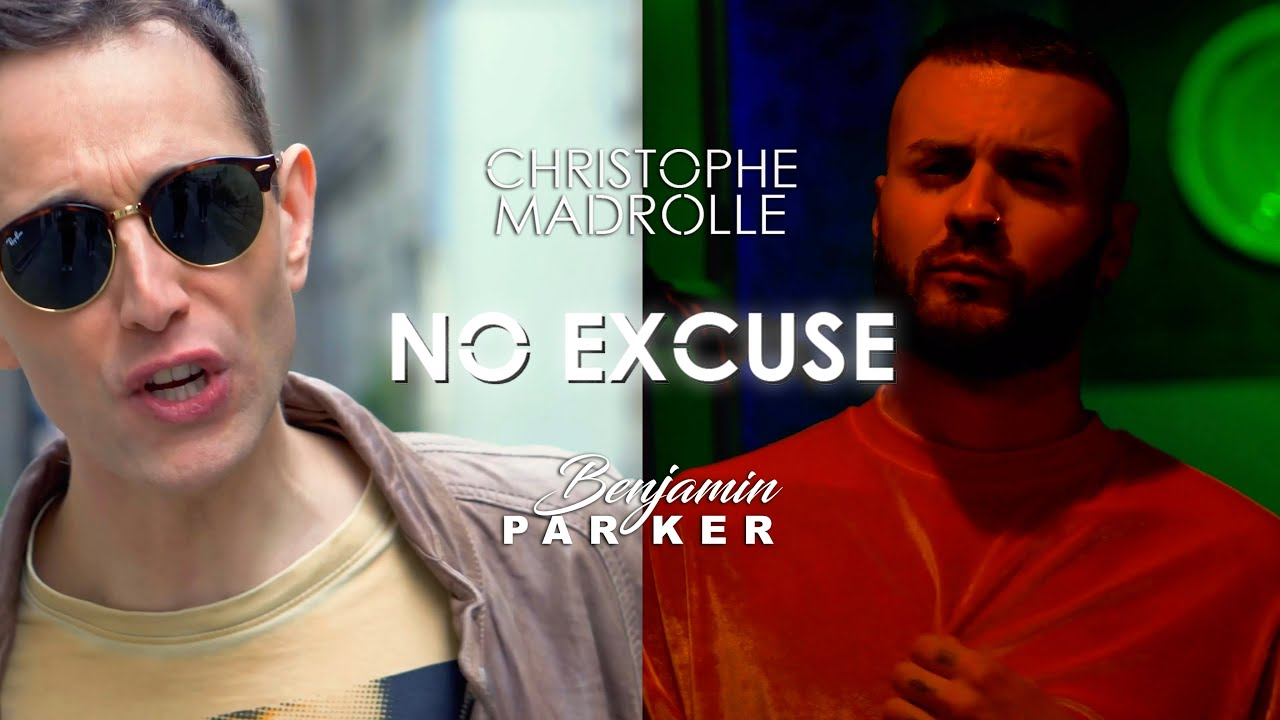 Christophe Madrolle - No Excuse (feat. Benjamin Parker)