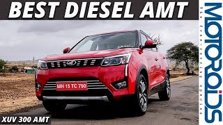 Mahindra XUV300 Diesel AMT Automatic Review | Hindi | Motoroids