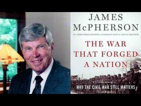 James McPherson: Why the Civil War Still Matters
