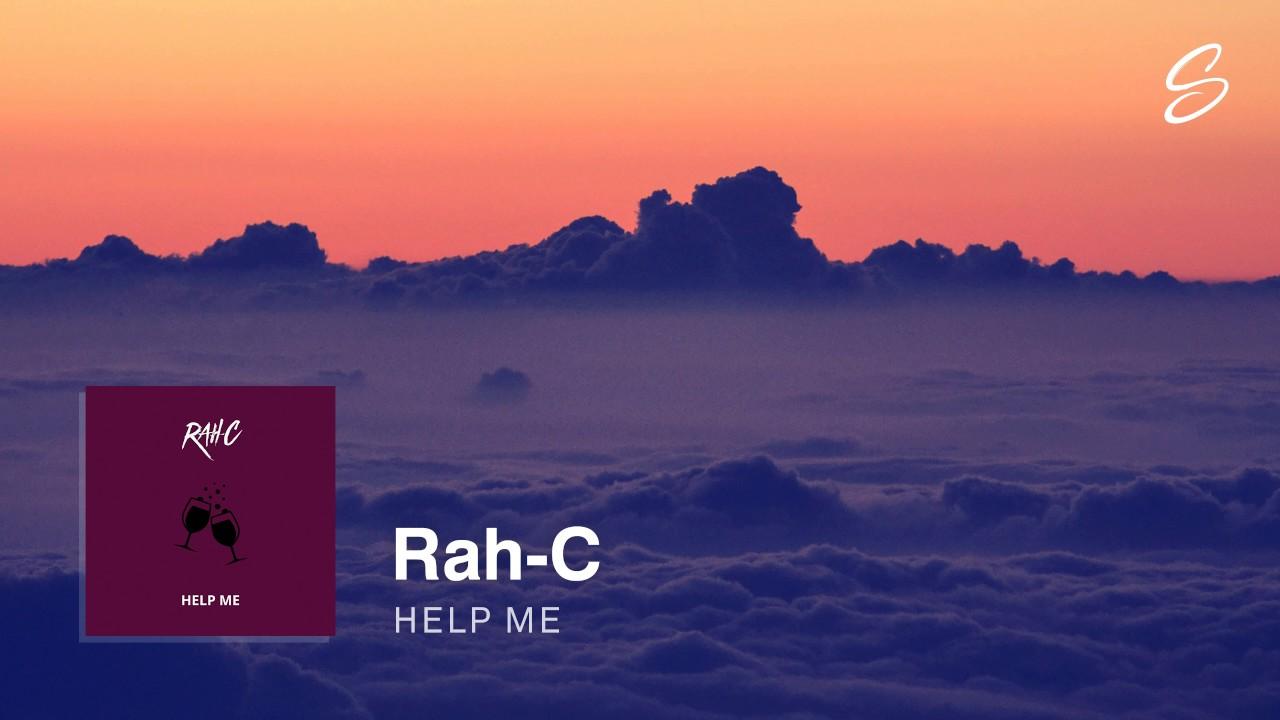 Rah-C - Help Me (Prod. Rah-C & Yankee)