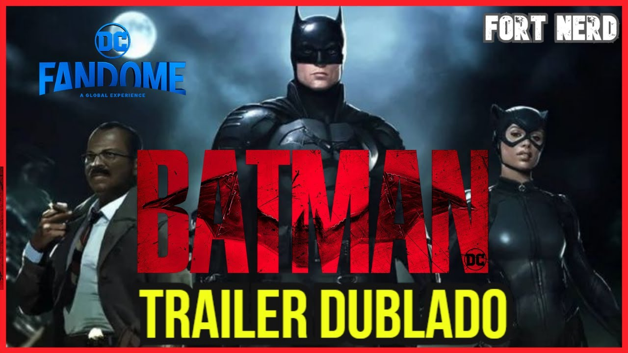 Trailer DUBLADO THE BATMAN (2021) Robert Pattinson/ FORT NERD - YouTube