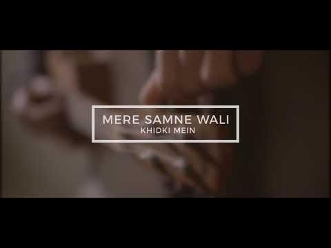 mere-samne-wali-khidki-||-karan-niwani-||-feat-arjit-singh-||-2018-new-||-unplugged-||-old-song-||