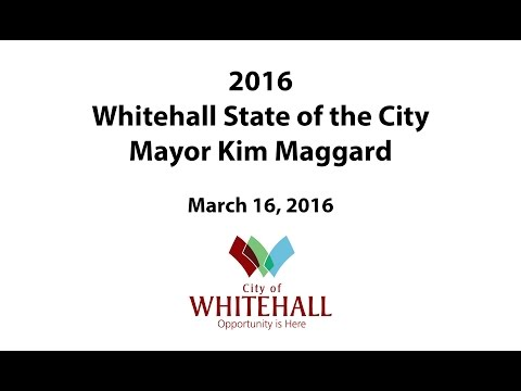2016 Whitehall State of the City