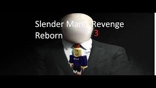 SDL Roblox: Slender Man's Revenge REBORN Horror #3