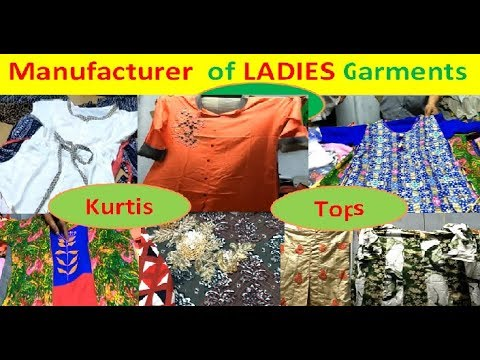 PART 2 - Manufacturer  of LADIES Garments  ( Kurtis, Plazzo, Nighty, Laggings, Tops, etc)