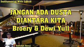 Download lagu Jangan Ada Dusta Diantara Kita Instrumental With Lyrics MP3
