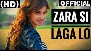 Zara Si Laga Lo  - Lahore Se Aagey | ARY Films |