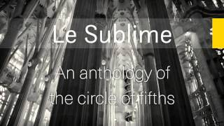 le sublime an anthology of the circle of fifths