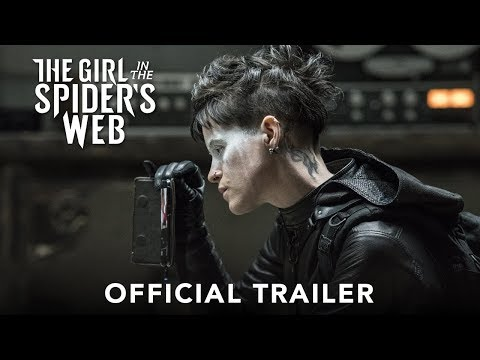 THE GIRL IN THE SPIDER'S WEB - Official Trailer - In Cinemas November 2018