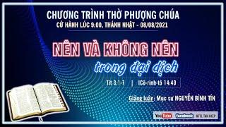 HTTL TÂN HIỆP (Kiên Giang) - Chương Trình Thờ Phượng Chúa - 08/08/2021