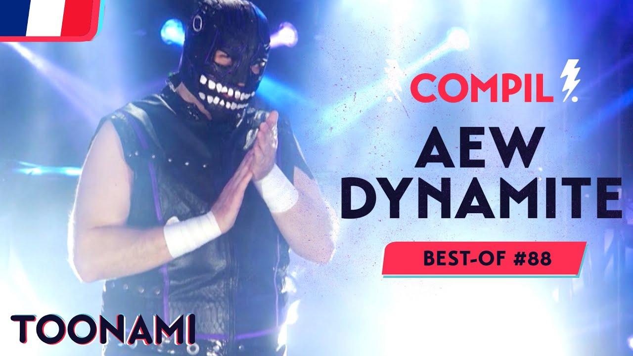 AEW Dynamite 🇫🇷   BEST OF #88