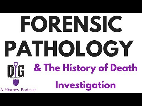 Forensic Pathology And The History Of Death Investigation