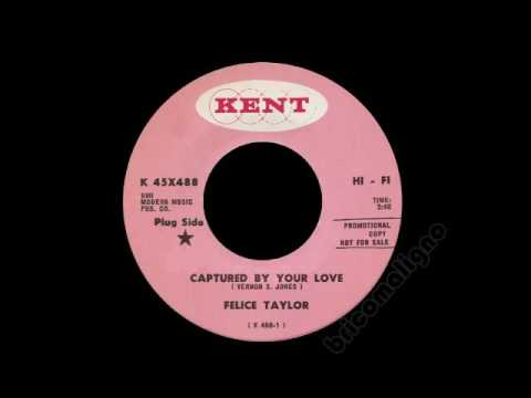 Felice Taylor - Captured By Your Love