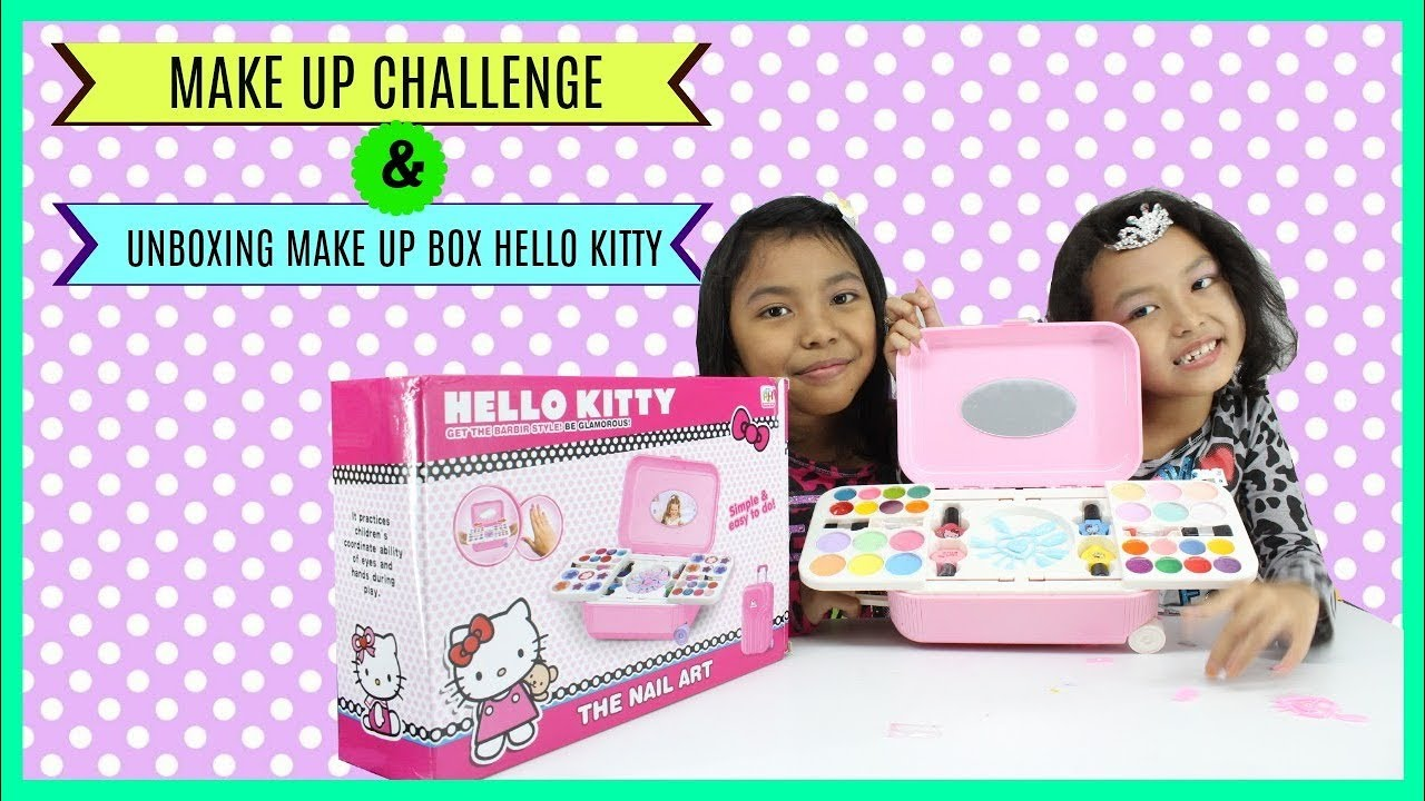 Make Up Challenge Unboxing Mainan Anak Make Up Hello Kitty Youtube