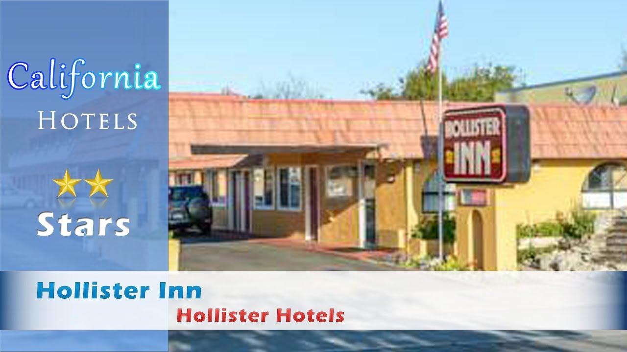 Hollister Inn Hotels California