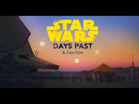 Days Past - A Star Wars Fan Film