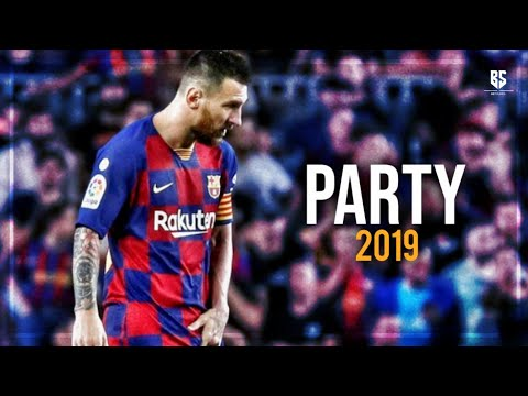 Lionel Messi 2019 ● Party - Paulo Londra ft. A Boogie Wit da Hoodie ᴴᴰ