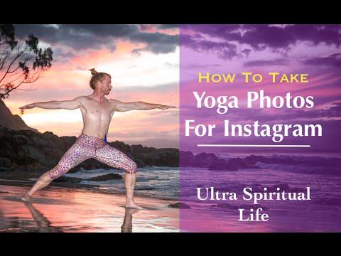 b541f019ff43a How to Take Yoga Photos for Instagram - Ultra Spiritual Life episode ...