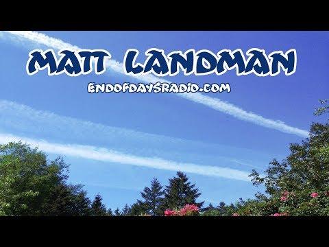 Matt Landman | Chemtrails, Flat Earth, Las Vegas False Flag