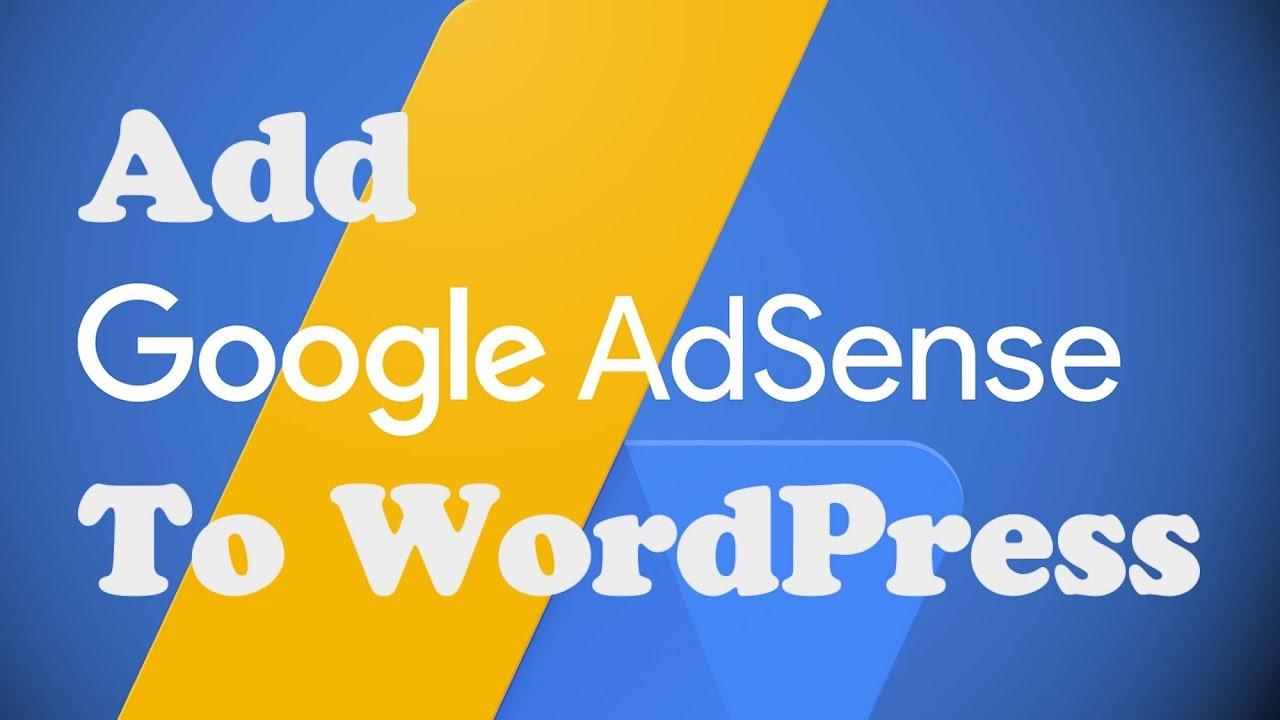 Add Google ADSENSE code to WORDPRESS without a plugin
