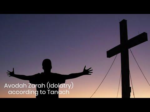Avodah Zarah (Idolatry) - Tanakh