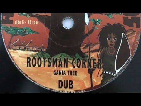 GANJA TREE - ROOTS MAN CORNER + DUB (Dokrasta Sélection)