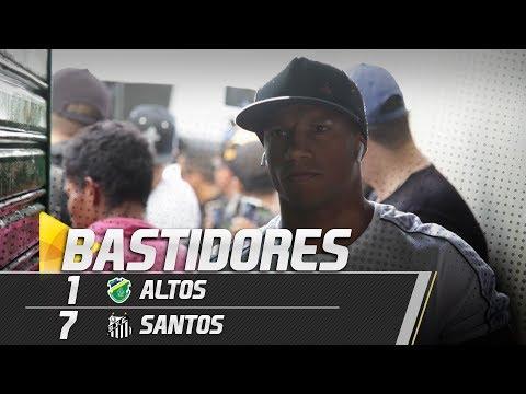Altos 1 x 7 Santos | BASTIDORES | Copa do Brasil (06/02/19)