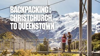 A backpacking journey: Christchurch - Queenstown