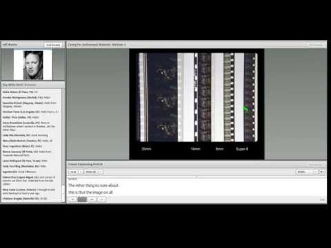 C2CC Caring for Audiovisual Materials Webinar 4: Introduction to Film Preservation