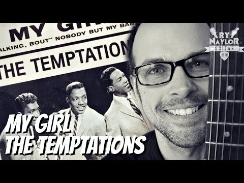 My Girl Guitar Lesson The Temptations How to Play with Chords, TAB and Rhythm Slashes