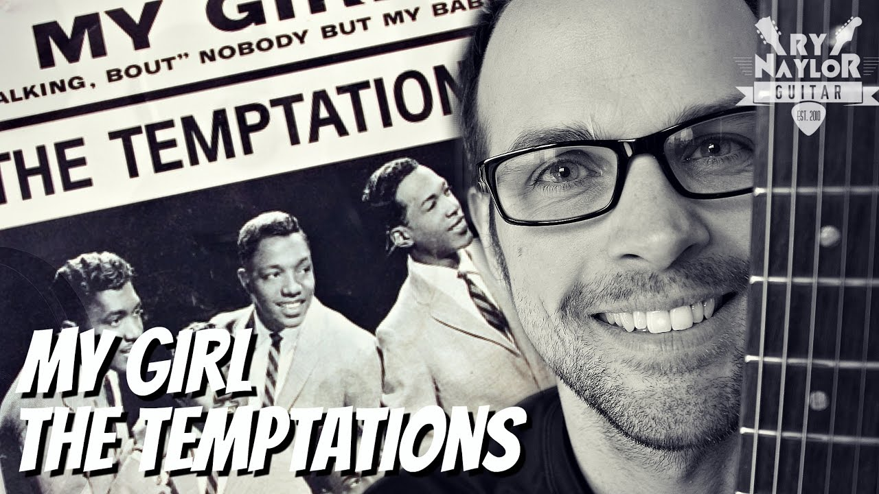 My Girl Guitar Lesson The Temptations How To Play With Chords Tab