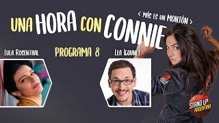 Programa 8 - 1 Hora con Connie Más es un Montón - Lula Rosenthal y Lea Igounet