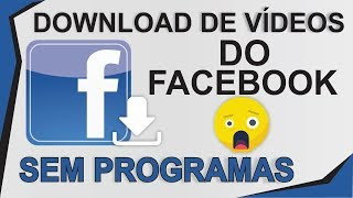 COMO BAIXAR VIDEOS DO FACEBOOK NO PC SEM APLICATIVO – (ATUALIZADO 2019)