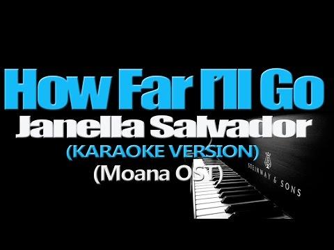 HOW FAR I'LL GO - Janella Salvador (KARAOKE VERSION) (Moana OST)