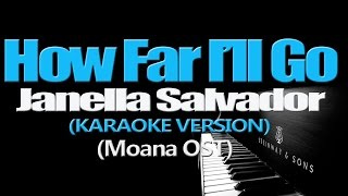 HOW FAR I'LL GO - Janella Salvador (KARAOKE VERSION) (Moana OST)