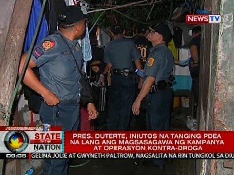 Pres. Duterte, iniutos na tanging PDEA na lang ang magsasagawa ng kampanya at operasyon kontra-droga