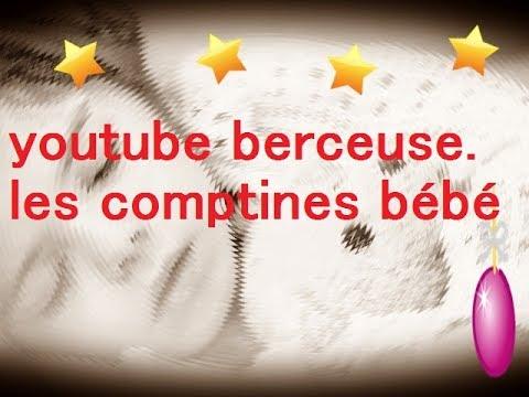 Youtube Berceuse Les Comptines Bébé Youtube