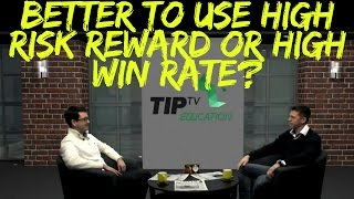 Interview with Trader James Booth:  Is it Better to Use High Risk Reward or High Win Rate?