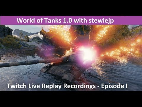 World of Tanks 1.0 Twitch Live Replay Recording Epidose I - WZ111 1G FT & FV4202 Aces!