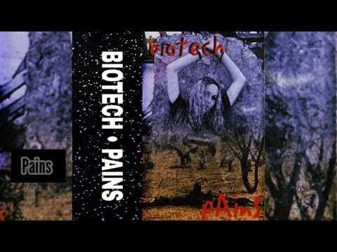 Biotech - Pains (Full Album)