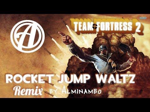 ROCKET JUMP WALTZ REMIX | TF2 Remix