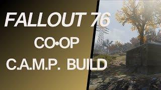 Co-op C.A.M.P. Build   Fallout 76 Beta