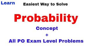 Probability (Concept + All PO Exam Level Problems) For SBI PO & IBPS PO [In Hindi]