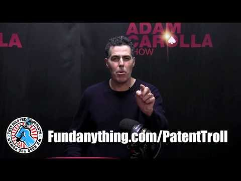 Adam Carolla is Leading the Fight Against Patent Trolls